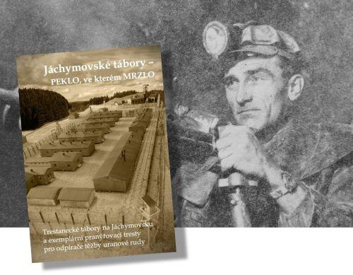 Trestanecké tábory na Jáchymovsku